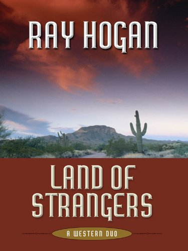 9781594148323: Land of Strangers: A Western Duo (Five Star First Edition Western)