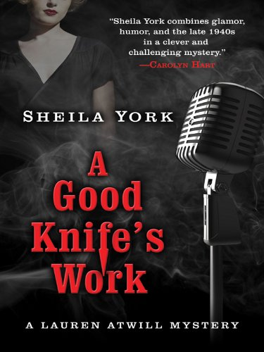 9781594148415: A Good Knife's Work (Five Star First Edition Mystery)