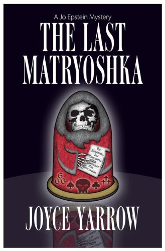 The Last Matryoshka (Five Star Mystery Series): Yarrow, Joyce