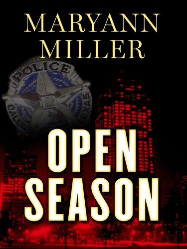 Open Season (Five Star Mystery Series): Miller, Maryann
