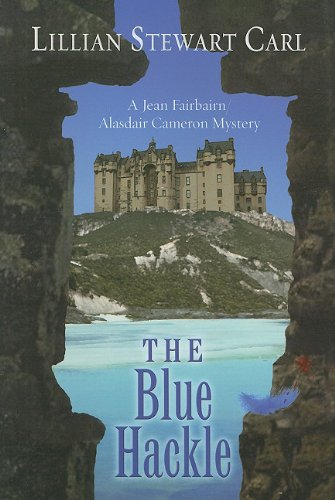 9781594149221: The Blue Hackle (Jean Fairbairn/Alasdair Cameron Mystery)