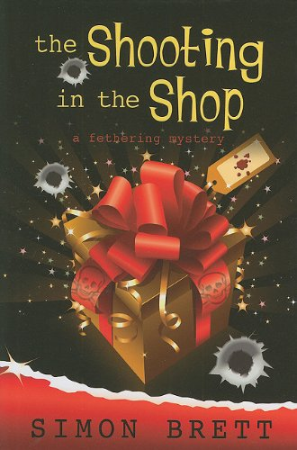 9781594149245: The Shooting in the Shop (A Fethering Mystery)