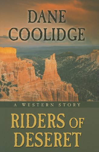 9781594149962: Riders of Deseret: A Western Story (Five Star Western Series)
