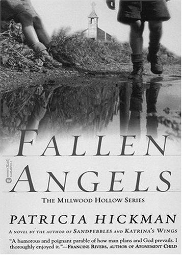 9781594150012: Fallen Angels (Millwood Hollow Series #1)