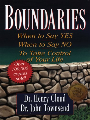 9781594150074: Boundaries: When to Say Yes, When to Say No, to Take Control of Your Life (Christian Softcover Originals)