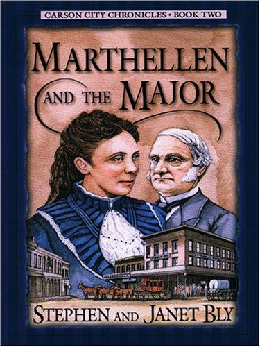 9781594150111: Marthellen and the Major (Carson City Chronicles, Book 2)