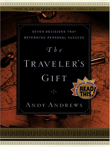 9781594150159: The Traveler's Gift: Seven Decisions That Determine Personal Success (Walker Large Print Books)