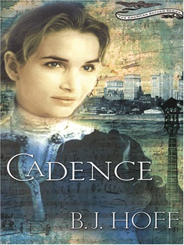 9781594150173: Cadence (The American Anthem Series #2)