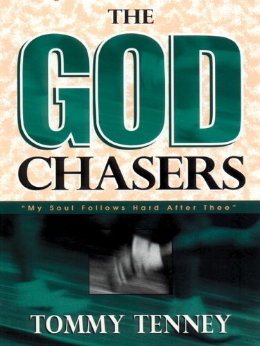 9781594150531: The God Chasers: My Soul Follows Hard After Thee (Christian Softcover Originals)