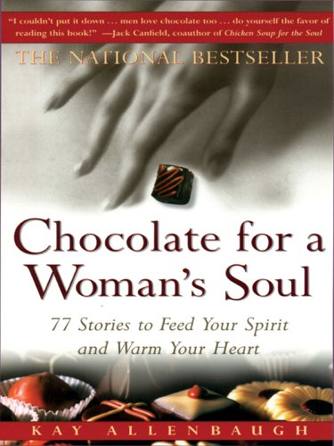 9781594150623: Chocolate For A Woman's Soul: 77 Stories To Feed Your Spirit And Warm Your Heart (Walker Large Print Books)