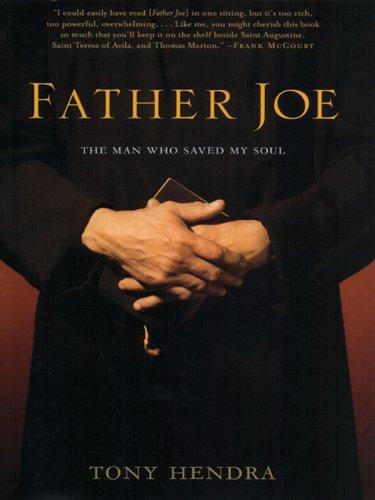 9781594150692: Father Joe: The Man Who Saved My Soul (Walker Large Print Books)