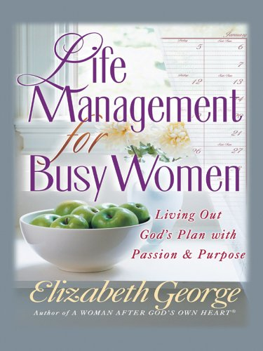 9781594150746: Life Management for Busy Women (Christian Softcover Originals)