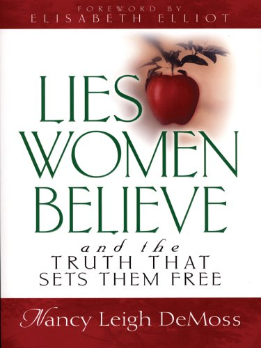 9781594150807: Lies Women Believe And The Truth That Sets Them Free (Walker Large Print Books)