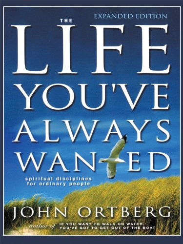 9781594150838: The Life You've Always Wanted: Spiritual Disciplines For Ordinary People (Walker Large Print Books)