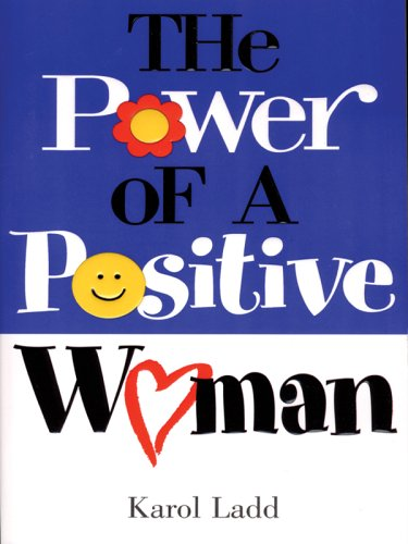 9781594150845: The Power of a Positive Woman (Christian Softcover Originals)
