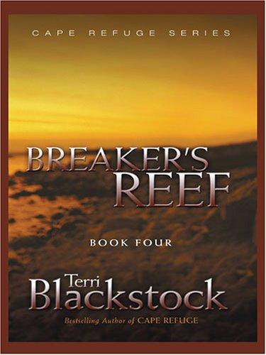 9781594150975: Breaker's Reef (Cape Refuge Series #4)