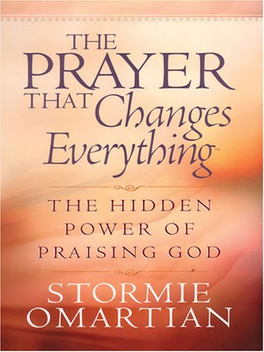 9781594151026: The Prayer That Changes Everything