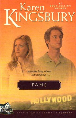 9781594151149: Fame (Firstborn Series-Baxter 2, Book 1)