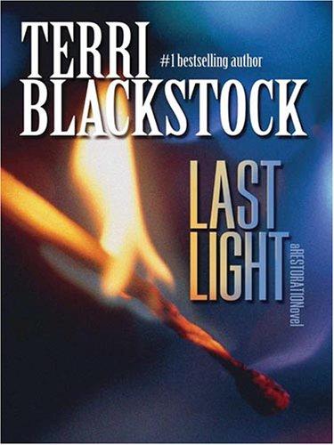 9781594151279: Last Light (Restoration, Book 1)