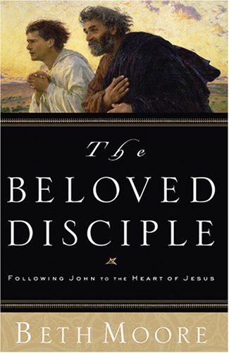 9781594151484: The Beloved Disciple: Following John to the Heart of Jesus (Christian Softcover Originals)