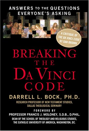 9781594151521: Breaking the Da Vinci Code: Answers to the Questions Everyone's Asking (Christian Softcover Originals)