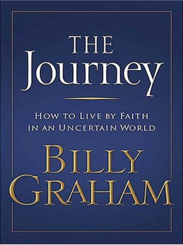9781594151644: The Journey: How to Live by Faith in an Uncertain World