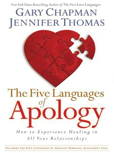 9781594151750: The Five Languages of Apology: How to Experience Healing in All Your Relationships (Walker Large Print Books)
