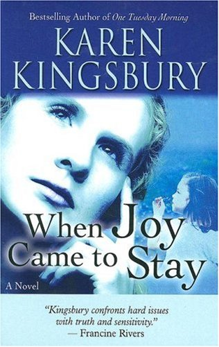 9781594151781: When Joy Came to Stay (Christian Softcover Originals)
