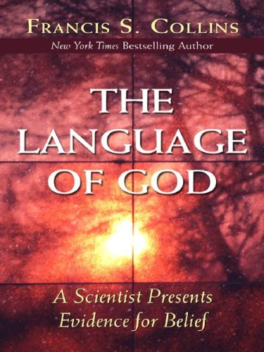 9781594151866: The Language of God: A Scientist Presents Evidence for Belief (Walker Large Print Books)