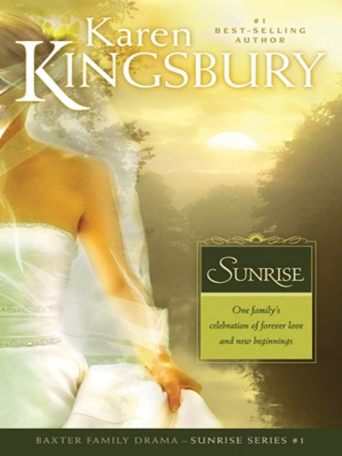 9781594152085: Sunrise (Sunrise Series-Baxter 3, Book 1)