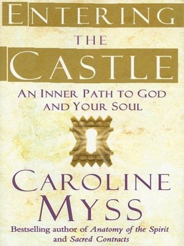 9781594152122: Entering the Castle: An Inner Path to God and Your Soul (Christian Softcover Originals)