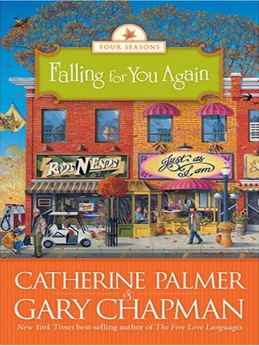 9781594152245: Falling for You Again (Four Seasons of a Marriage Series #3)