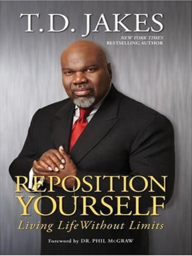 9781594152283: Reposition Yourself: Living Life Without Limits (Christian Softcover Originals)
