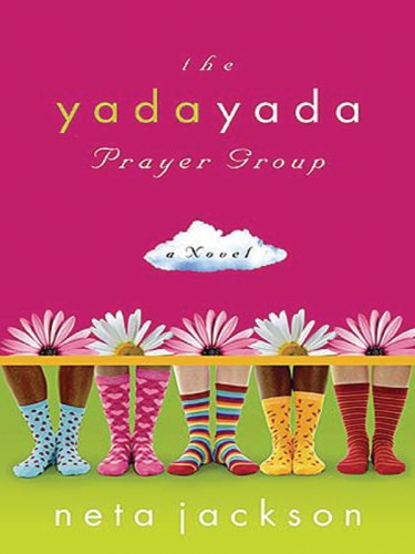 The Yada Yada Prayer Group (Thorndike Press Large Print Christian Fiction) (1594152292) by Neta Jackson