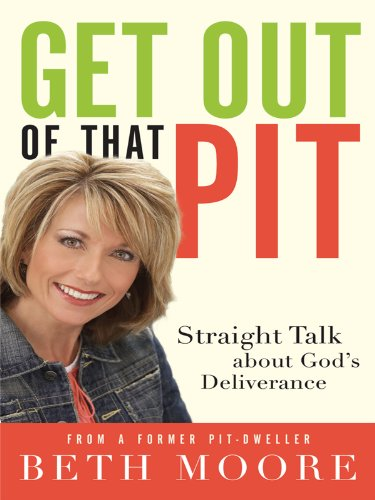 9781594153006: Get Out of That Pit: Straight Talk About Gods Deliverance from a Former Pit-dweller (Christian Large Print)