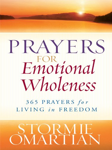 9781594153129: Prayers for Emotional Wholeness: 365 Prayers for Living in Freedom (Christian Large Print Originals)