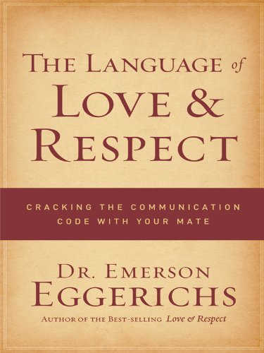 9781594153211: The Language of Love & Respect: Cracking the Communication Code with Your Mate