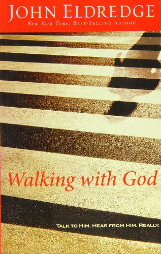 9781594153334: Walking with God: Talk to Him. Hear from Him. Really (Christian Large Print Originals)