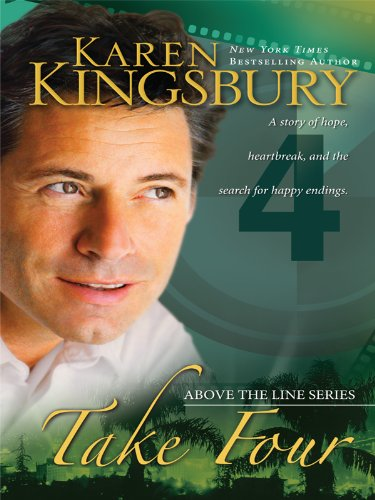 Take Four (Above the Line, Book 4): Kingsbury, Karen