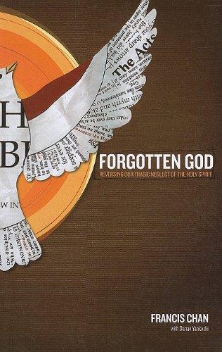 9781594153457: Forgotten God: Reversing Our Tragic Neglect of the Holy Spirit (Christian Large Print Originals)