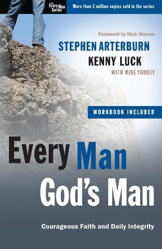 Every Man, God's Man: Courageous Faith and Daily Integrity (Christian Large Print Originals) (1594153604) by Stephen Arterburn