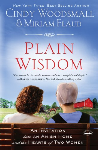 9781594153655: Plain Wisdom: An Invitation into an Amish Home and the Hearts of Two Woman (Christian Large Print Originals)