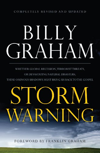9781594153693: Storm Warning: Whether Global Recession, Terrorist Threats, of Devastating Natural Disasters, These Ominous Shadows Must Bring us Back To the Gospel (Christian Large Print Originals)
