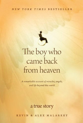 9781594153877: The Boy Who Came Back from Heaven: A Remarkable Account of Miracles, Angels, and Life Beyond this World (Christian Large Print Originals)