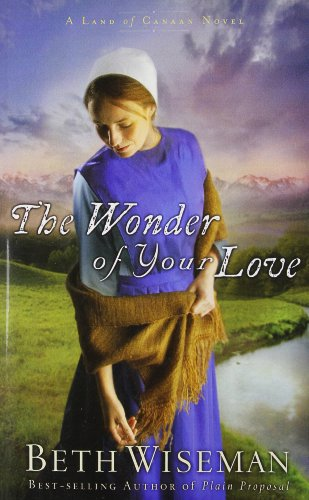 9781594154003: The Wonder of Your Love [WONDER OF YOUR LOVE] [Paperback]