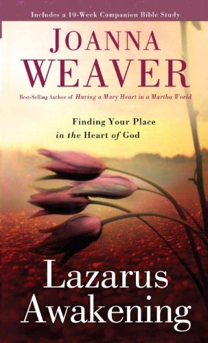 9781594154010: Lazarus Awakening: Finding Your Place in the Heart of God