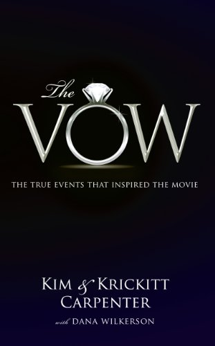 The Vow: The True Events That Inspired: Carpenter, Kim, Carpenter,