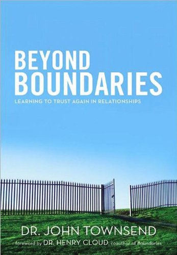 9781594154348: Beyond Boundaries: Learning to Trust Again in Relationships