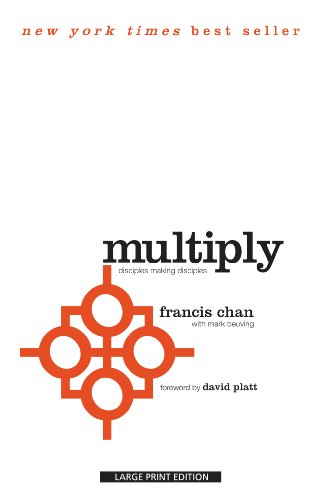 9781594154645: Multiply: Disciples Making Disciples