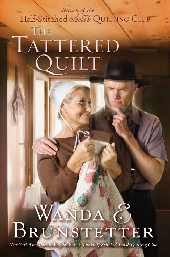 9781594154676: The Tattered Quilt: The Return of the Half-Stitched Amish Quilting Club (Thorndike Press Large Print Christian Fiction)